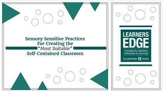 Sensory Sensitive Practices for the Self-Contained Classroom