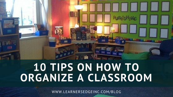 10 Tips on How to Organize a Classroom.png