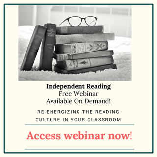 Independent Reading in the Classroom Webinar
